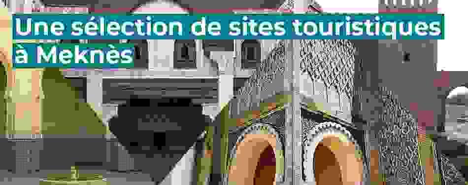 selection, sites, touristiques, meknes, maroc
