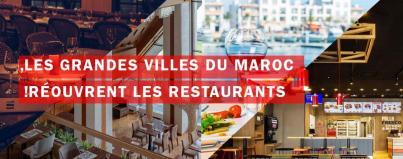 grandes villes maroc reouvrent les restaurants