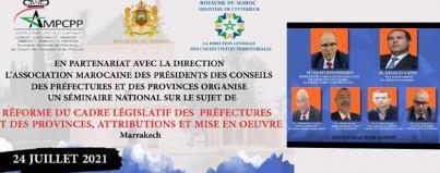 seminaire national sur la reforme du cadre legislatif des prefectures provinces prerogatives activations