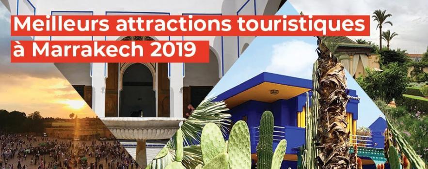 meilleurs attractions touristiques marrakech maroc