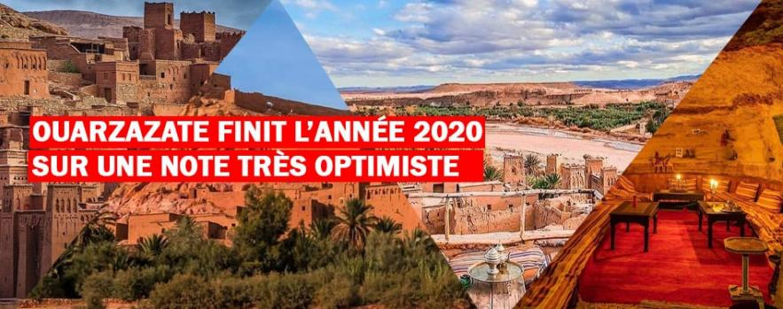 ouarzazate finit l annee 2020 sur une note tres optimiste
