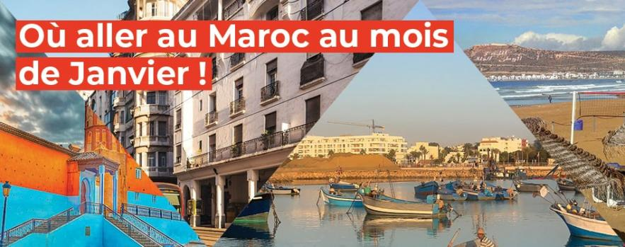 aller au maroc mois janvier afrique