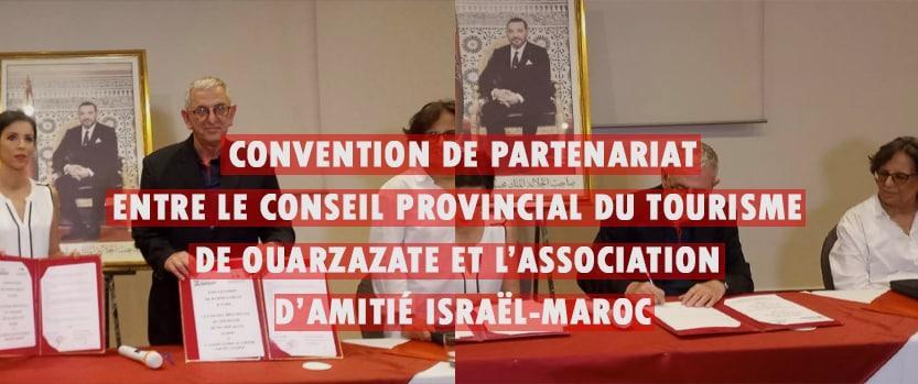 convention de partenariat entre le conseil provincial du tourisme de ouarzazate et association amitie israel maroc