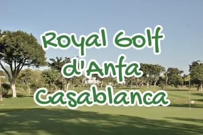 royal, golf, anfa, casablanca, maroc