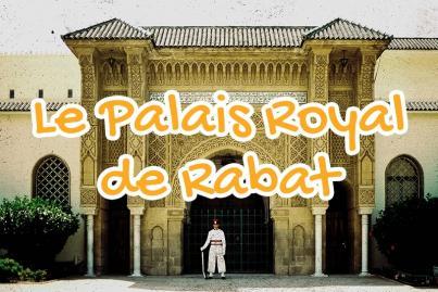 Le Palais royal de Rabat