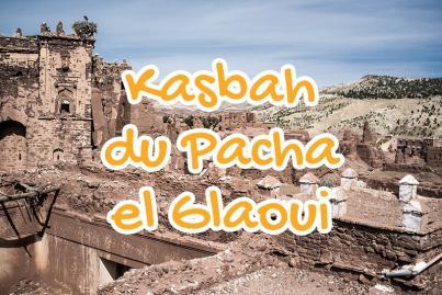kasbah-du-pacha-el-glaoui-telouet-infos-tourisme-maroc-ourzazate-city