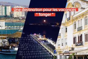 """Video Thumb - Une destination pour les vacances """" Tanger """""""